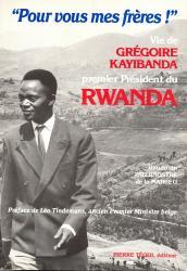Gregoire kayibanda pour vous mes freres